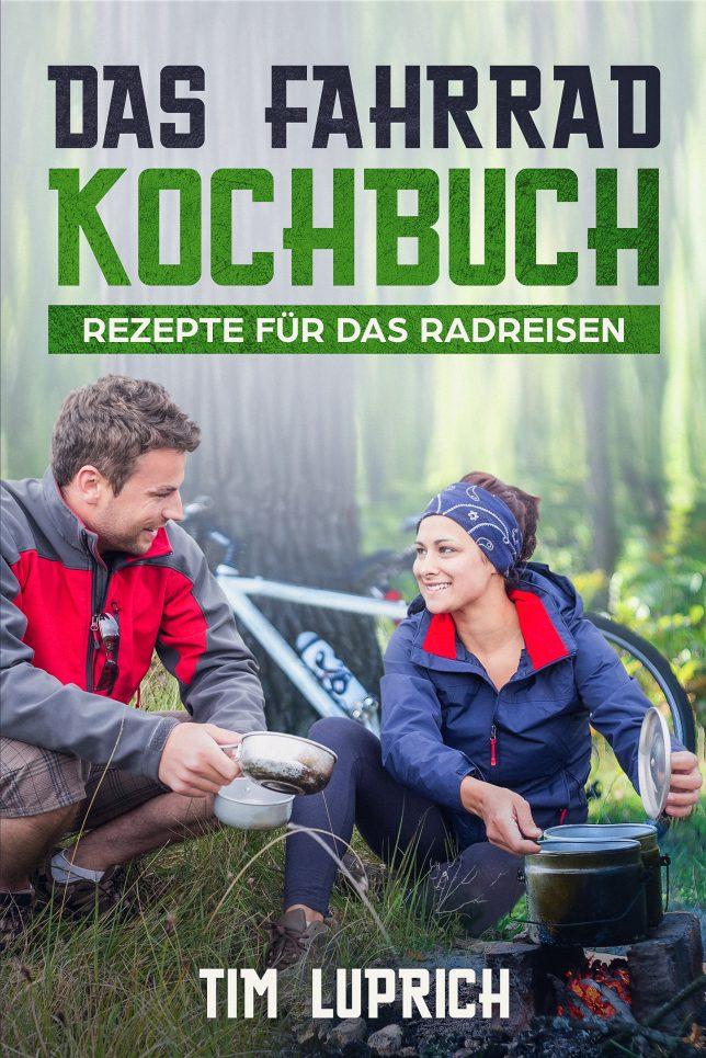Radreise Fahrrad Kochbuch Rezepte Essen Grillen Kocher